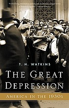 The Great Depression : America in the 1930s