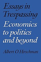 Essays in trespassing : economics to politics and beyond