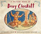 A picture book of Davy Crockett