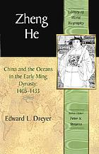 Zheng He : China and the oceans in the early Ming dynasty, 1405-1433
