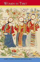 Women in Tibet, past and present
