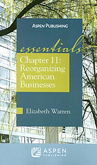 Chapter 11 : reorganizing American businesses : essentials
