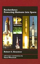 Rocketdyne : powering humans into space