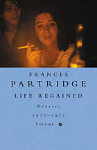 Life regained : diaries, January 1970-December 1971