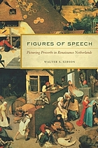 Figures of speech : picturing proverbs in renaissance Netherlands