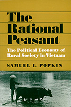 The rational peasant : the political economy of rural society in Vietnam
