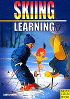 Learning skiing