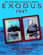 Exodus 1947 : the ship that launched the nation