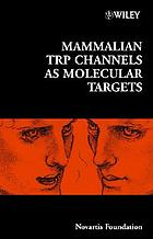 Mammalian TRP channels as molecular targets