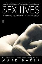 Sex lives : a sexual self-portrait of America