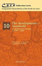 The development of leasehold in northwestern Europe, c. 1200-1600