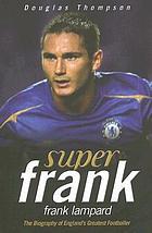 Super Frank : Frank Lampard