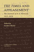 The times and appeasement : the journals of A.L. Kennedy, 1932-1939