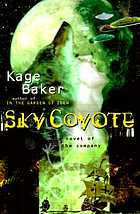 Sky coyote : a novel of the company