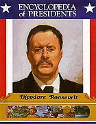 Theodore Roosevelt : twenty-sixth President of the United States