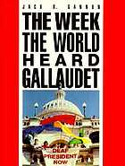 The week the world heard Gallaudet