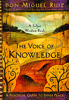 The voice of knowledge : a practical guide to inner peace