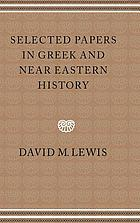 Selected papers in Greek and Near Eastern History