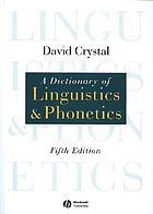 A dictionary of linguistics & phonetics