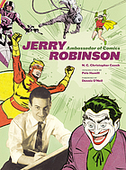 Jerry Robinson : ambassador of comics