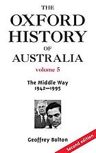 The Oxford history of Australia. the middle way
