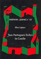 Two Portuguese exiles in Castile : Dom David Negro and Dom Isaac Abravanel
