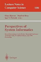Perspectives of system informatics : Second International Andrei Ershov Memorial Conference, Akademgorodok, Novosibirsk, Russia, June 25 - 28, 1996 ; proceedings