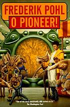 O pioneer!