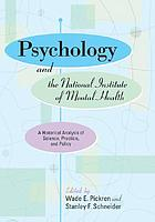 Psychology and the National Institute of Mental Health : a historical analysis of science, practice, and policy