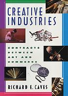 Creative industries : contracts between art and commerce