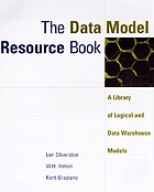 The data model resource book : a library of logical data models and data warehouse designs