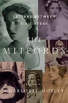 The Mitfords : letters between six sisters