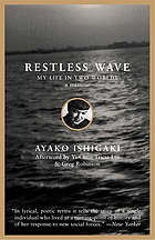 Restless wave : my life in two worlds, a memoir