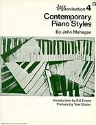Jazz improvisation, vol. 4 : Contemporary piano styles