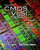 CMOS VLSI Design : A Circuits and Systems Perspective$fNeil Weste, David Harris
