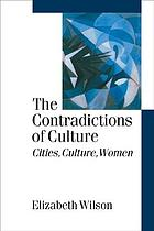 The contradictions of culture : cities, culture, women