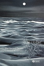 The sacred desert : religion, literature, art, and culture