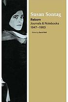 Reborn : journals and notebooks, 1947-1963