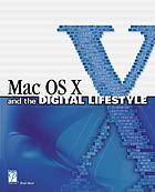 Mac OS X and the digital lifestyle