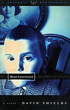 Dead languages : a novel