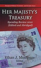 Her Majesty's Treasury spending review 2010 edited and abridged