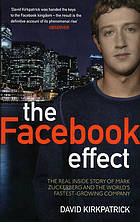 The Facebook effect : and how it is changing our lives