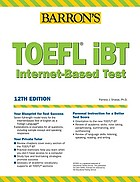 Barron's how to prepare for the TOEFL, test of English asa foreign language