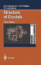 Structure of crystalsModern crystallography II : structure of crystals