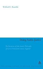 Doing Austin justice the reception of John Austin's philosophy of law in nineteenth-century England