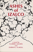 Ashes of Izalco : a novel