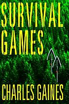 Survival games : a novel