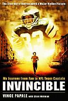 Invincible : my journey from fan to NFL team captain