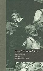 Love's labour's lost : critical essays