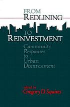 From redlining to reinvestment : community responses to urban disinvestment